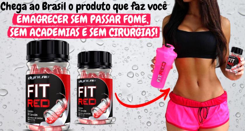 Fit Red: Conheça o suplemento que está mudando a vida de muita gente!